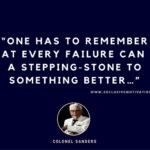 Inspiring Colonel Sanders Quotes