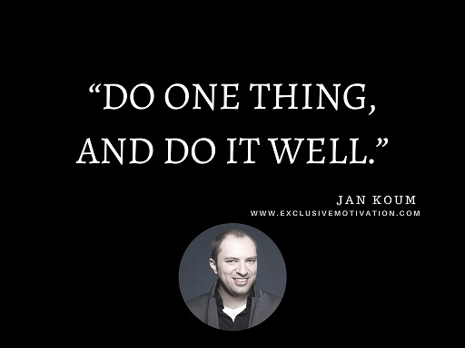 Jan Koum Quotes